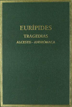 TRAGEDIAS. VOL. I. ALCESTIS. ANDRÓMACA