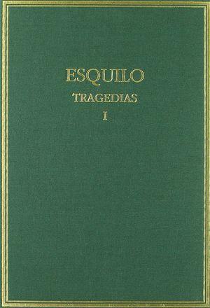 TRAGEDIAS. VOL. I. LOS PERSAS