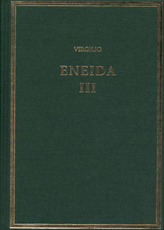 ENEIDA. VOL. III (LIBROS VII-IX)