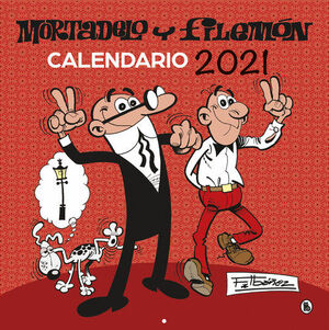 CALENDARIO 2021 MORTADELO Y FILEMÓN
