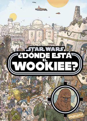STAR WARS. ¿DONDE ESTA EL WOOKIEE?