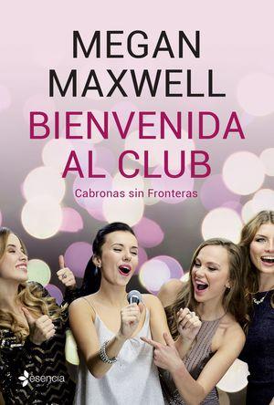 BIENVENIDA AL CLUB. CABRONAS SIN FRONTERAS +CD