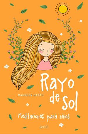 RAYO DE SOL. MEDITACIONES PARA NIÑOS