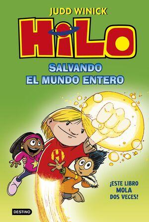 HILO. SALVANDO EL MUNDO ENTERO  (COMIC)