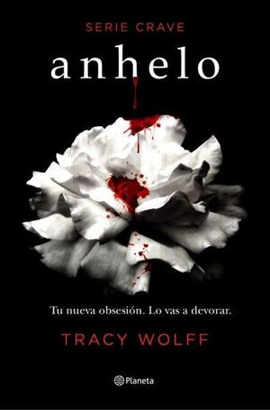 ANHELO (SERIE CRAVE, 1)