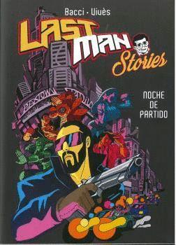 LASTMAN STORIES NOCHE DE PARTIDO
