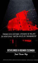 DESVELANDO A ADEMAR ESCAMBIA. (PREMIO XVIII CERTAME LITERARIO DE RELATO DE AVENTURAS