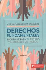 DERECHOS FUNDAMENTALES. ESQUEMAS PARA EL ESTUDIO Y MATERIALES DE TRABAJO