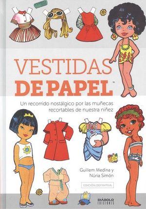 VESTIDAS DE PAPEL. EDICION DEFINITIVA
