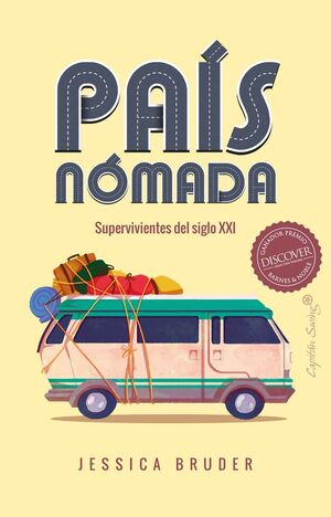 PAIS NOMADA. SUPERVIVIENTES DEL SIGLO XX