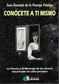 CONOCETE A TI MISMO- LA POESIA Y EL MENSAJE DE LOS ASTROS