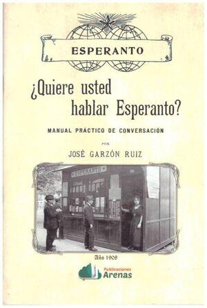 ¿QUIERE USTED HABLAR ESPERANTO?. MANUAL PRACTICO DE CONVERSACION
