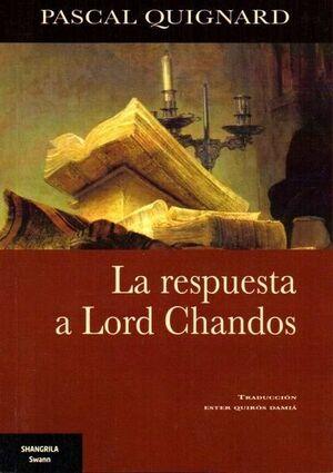 RESPUESTA A LORD CHANDOS, LA