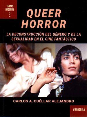 QUEER HORROR, DECONSTRUCCION GENERO Y SEXUALIDAD CINE FANTA