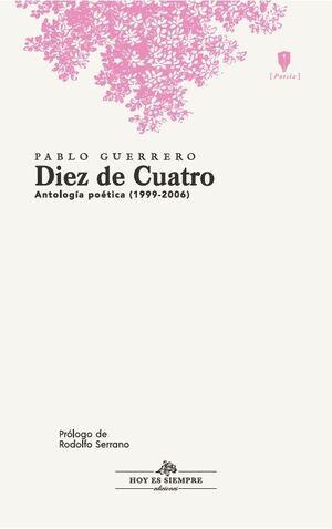 DIEZ DE CUATRO