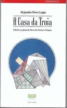 A CASA DE TROIA - GALLEGO