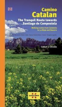 CAMINO CATALAN. THE TRANQUIL ROUTE TOWARDS SANTIAGO