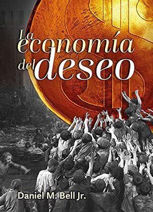 ECONOMÍA DEL DESEO, LA