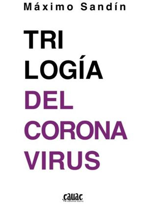 TRILOGIA DEL CORONAVIRUS