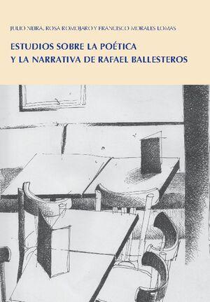 ESTUDIOS SOBRE POETICA Y NARRATIVA RAFAEL BALLESTEROS
