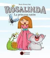 ROSALINDA. LA PRINCESA RATON