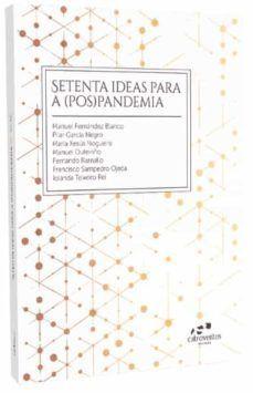 SETENTA IDEAS PARA A (POS)PANDEMIA