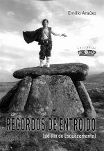 RECORDOS DE ENTROIDO (DO RIO DO ESQUECEMENTO)