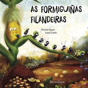 AS FORMIGUIÑAS FILANDEIRAS