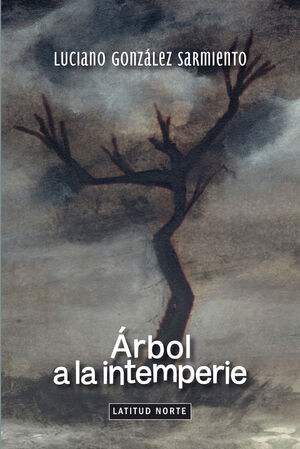 ARBOL A LA INTEMPERIE