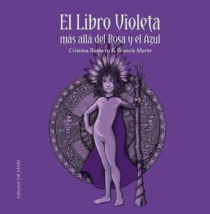 EL LIBRO VIOLETA MAS ALLA DEL ROSA Y DEL AZUL