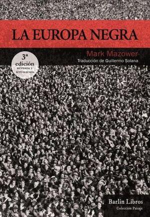 LA EUROPA NEGRA [3ª EDICIÓN]