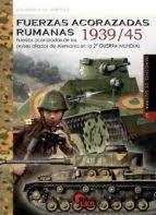 FUERZAS ACORAZADAS RUMANAS 1939/45
