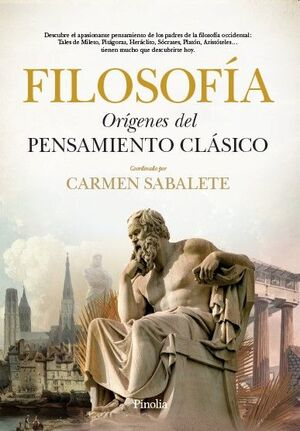 FILOSOFÍA. ORIGENES DEL PENSAMIENTO CLASICO