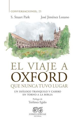 EL VIAJE A OXFORD QUE NUNCA TUVO LUGAR