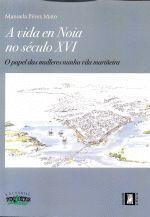 A VIDA EN NOIA NO SÉCULO XVI