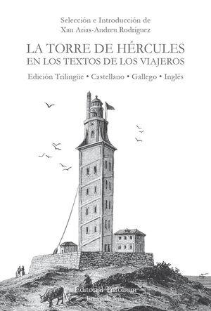 LA TORRE DE HERCULES EN LOS TEXTOS DE LOS VIAJEROS