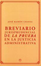 BREVIARIO JURISPRUDENCIAL DE LA PRUEBA EN AL JUSTICIA ADMINISTRATIVA