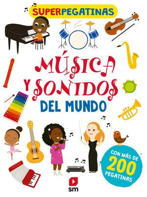 SUPERPEGATINAS MUSICA Y SONIDOS DEL MUNDO