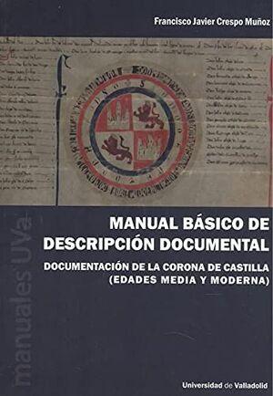MANUAL BÁSICO DE DESCRIPCIÓN DOCUMENTAL