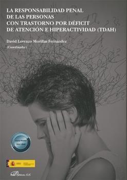 RESPONSABILIDAD PENAL DE LAS PERSONAS CON TRASTORNO POR DEFICIT DE ATNECION E HI