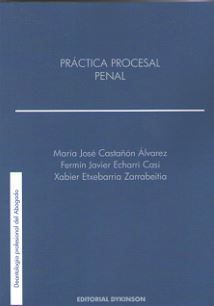 PRACTICA PROCESAL PENAL, DEONTOLOGIA PROFESIONAL DEL ABOGADO