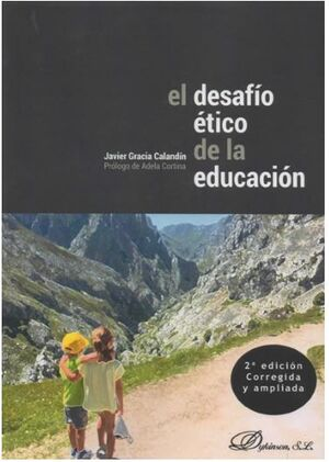 EL DESAFIO ETICO DE LA EDUCACION (2ª EDICION)