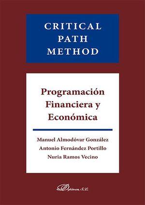 PROGRAMACIÓN FINANCIERA Y ECONÓMICA. CRITICAL PATH METHOD