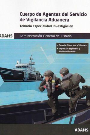 TEMARIO ESPECIALIDAD INVESTIGACIÓN VIGILANCIA ADUANERA ADMINISTRACION ESTADO