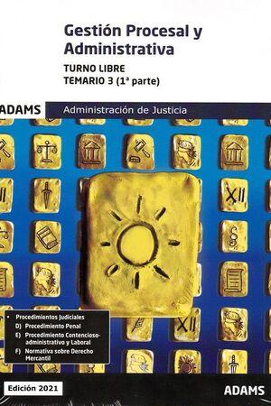 GESTION PROCESAL Y ADMINISTRATIVA ( TURNO LIBRE) -TEMARIO 1 (1º Y 2º PARTE)