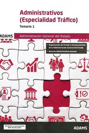 ADMINISTRATIVOS (ESPECIALIDAD TRAFICO). TEMARIO 1