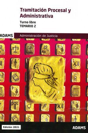 TEMARIO 2.TRAMITACION PROCESAL Y ADMINISTRATIVA - TURNO LIBRE
