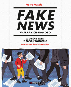 FAKE NEWS. HATERS Y CIBERACOSO