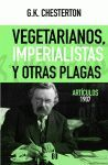 VEGETARIANOS, IMPERIALISTAS Y OTRAS PLAGAS