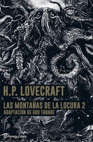 LAS MONTAÑAS DE LA LOCURA - LOVECRAFT - MANGA Nº 02/02